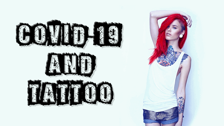 COVID-19 and Tattoo