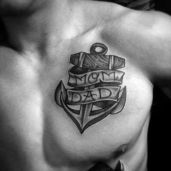 "Anchor with ""MOM"" and ""DAD"" tattoo ideas on men Chest1"