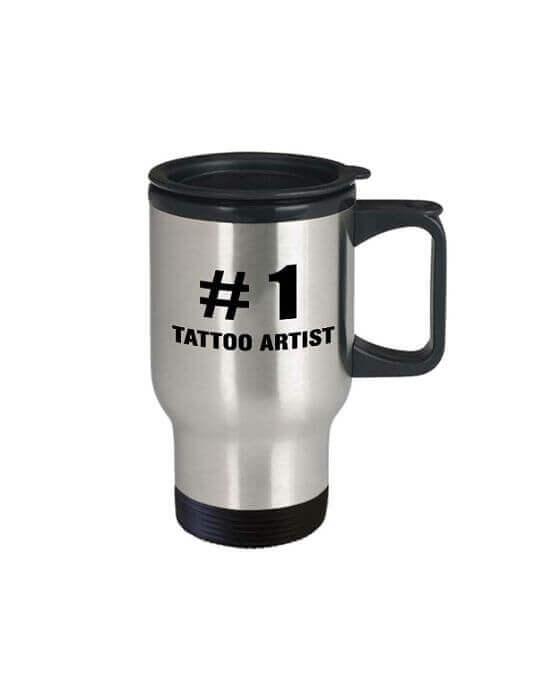 Tattoo Artist Travel Mug with a Hilarious Message 8