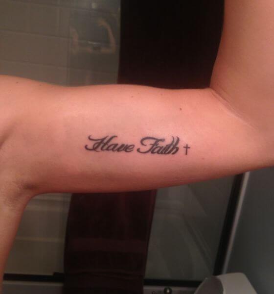 Have Faith Quote Tattoo - Inspirational Tattoo Ideas